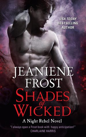 Shades of Wicked (Night Rebel, #1)