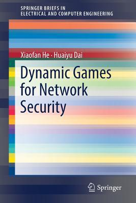 Dynamic Games for Network Security