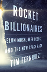 Rocket Billionaires by Tim Fernholz