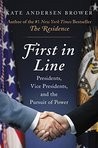 First in Line by Kate Andersen Brower