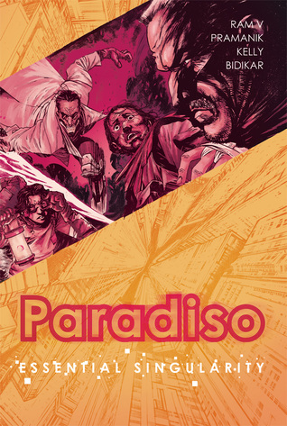 Paradiso, Vol. 1: Essential Singularity