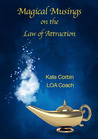 Magical Musings on the Law of Attraction