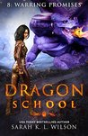 Dragon School: Warring Promises