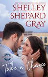 Take a Chance by Shelley Shepard Gray