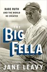 The Big Fella by Jane Leavy