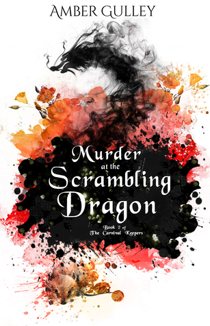 Murder at the Scrambling Dragon (The Carnival Keepers #2)