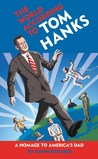 The World According to Tom Hanks by Gavin Edwards