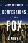 Confessions of the Fox by Jordy Rosenberg