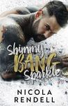 Shimmy Bang Sparkle by Nicola Rendell