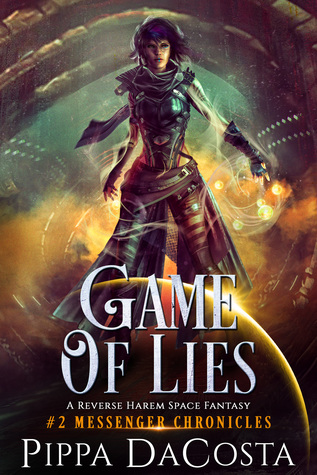 Game of Lies (Messenger Chronicles, #2)