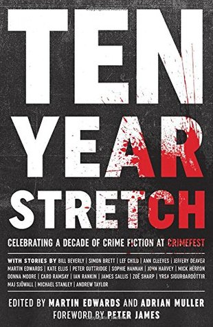 Ten Year Stretch by Martin Edwards, Adrian Muller