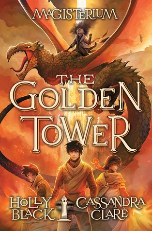 The Golden Tower (Magisterium, #5)