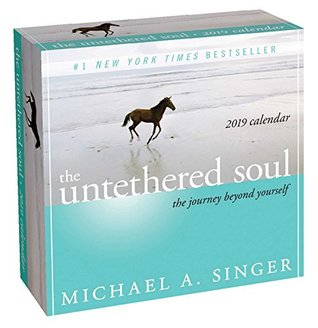 The Untethered Soul 2019 Day-to-Day Calendar: The Journey Beyond Yourself