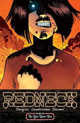 Redneck, Vol. 2: The Eyes Upon You