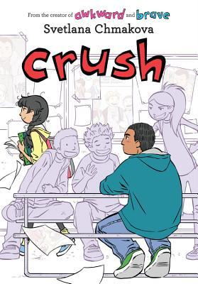 Crush (Awkward, #3)