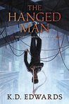 The Hanged Man by K.D.  Edwards