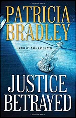 Justice Betrayed (Memphis Cold Case #3)