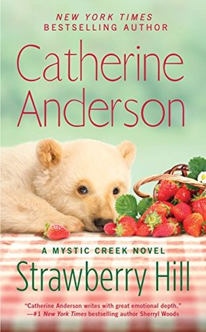 Strawberry Hill (Mystic Creek, #5)