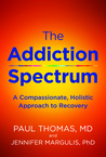The Addiction Spectrum by Paul     Thomas