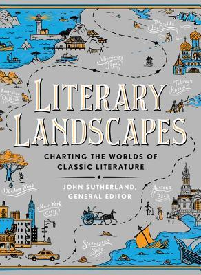 Literary Landscapes: Charting the Worlds of Classic Literature