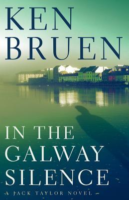 In the Galway Silence (Jack Taylor, #14)