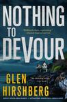 Nothing to Devour by Glen Hirshberg