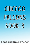 Untitled  (The Chicago Falcons, #3)