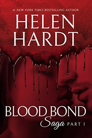 Part 1 (Blood Bond Saga #1) - Helen Hardt