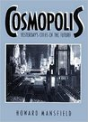 Cosmopolis by Howard Mansfield