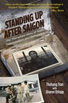 Standing Up After Saigon by Thuhang Tran
