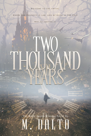 Two Thousand Years (The Empire Saga #1)