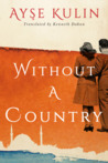 Without a Country by Ayşe Kulin