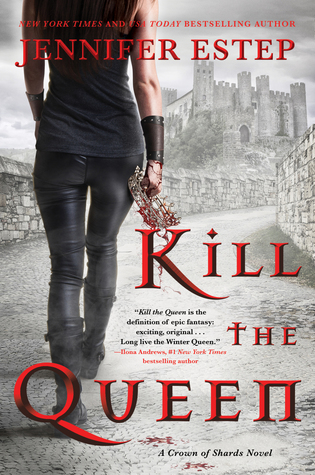 Kill the Queen (Crown of Shards, #1)