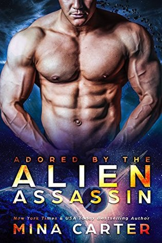 Adored by the Alien Assassin (Warriors of the Lathar, #5)