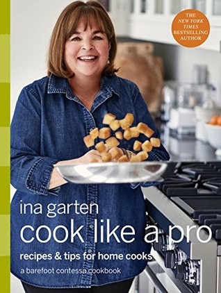 Cook Like a Pro by Ina Garten