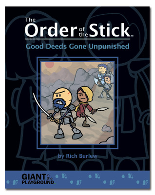 Good Deeds Gone Unpunished (The Order of the Stick, #0.5)