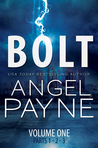 Bolt Saga Volume One: Parts 1, 2 & 3