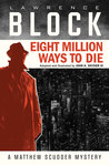 Eight Million Ways to Die by John K. Snyder