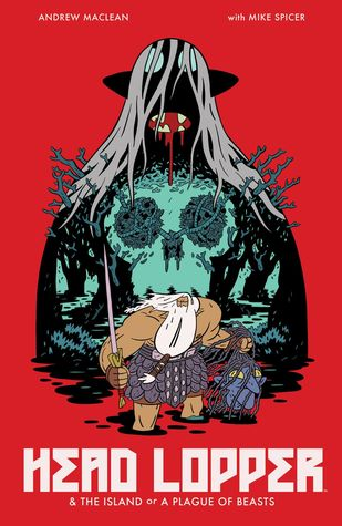 Head Lopper, Vol. 1: The Island or A Plague of Beasts