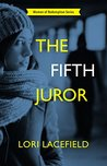 The Fifth Juror (Women of Redemption Book 2)