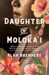 Daughter of Moloka'i by Alan Brennert