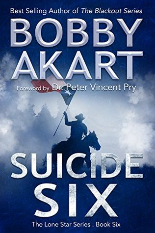 Suicide Six (Lone Star Series #6)  - Bobby Akart