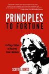 Principles to Fortune by Scott J. Bintz