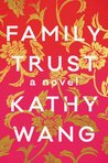 Family Trust by Kathy Wang