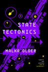 State Tectonics by Malka Ann Older