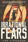 Irrational Fears