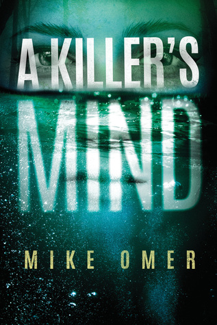 A Killer's Mind (Zoe Bentley Mystery, #1)