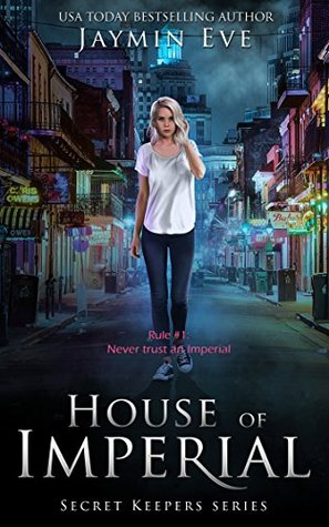House of Imperial (Secret Keepers, #2)
