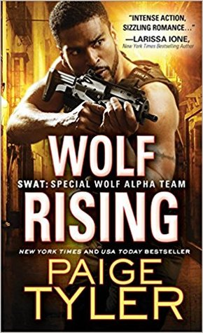 Wolf Rising (SWAT: Special Wolf Alpha Team, #8)