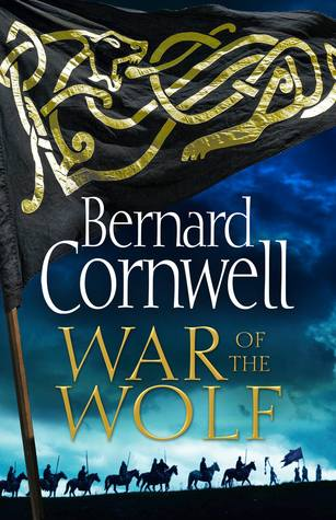 War of the Wolf - Bernard Cornwell